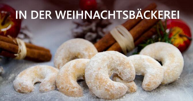 In der Weihnachtsbäckerei: Vanille-Kipferl & Schneeball-Plätzchen