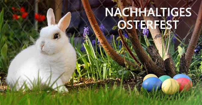 Nachhaltige Ostern: Tipps für ein plastikfreies Osterfest